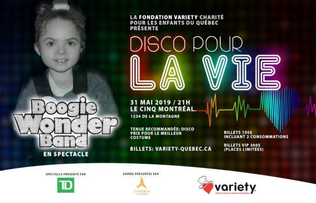 Variety Québec - Disco pour la vie, vendredi 31 mai 2019